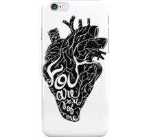 You are part of me iPhone Case/Skin