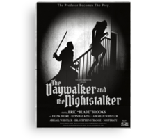 The Daywalker and the Nightstalker Canvas Print