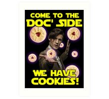 Come to the Doc' Side Art Print