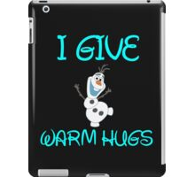 I GIVE WARM HUGS iPad Case/Skin