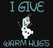 I GIVE WARM HUGS T-Shirt