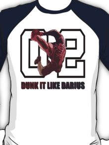 """Dunk it like Darius"" T-Shirt"