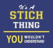 It's A STICH thing, you wouldn't understand !! by satro