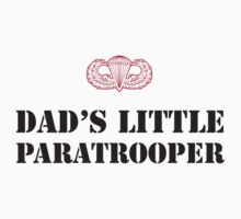 DAD'S LITTLE PARATROOPER by PARAJUMPER