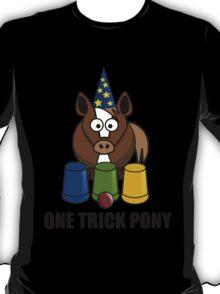 One Trick Pony T-Shirt