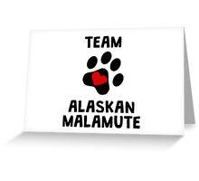Team Alaskan Malamute Greeting Card