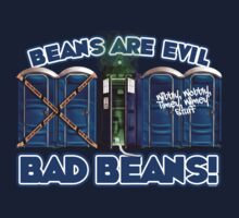 Beans Are Evil Bad Beans by RooDesign