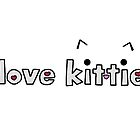 I Love Kitties by Stacey Roman