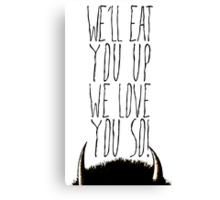 Where the Wild Things Are - We'll Eat You Up Cutout Canvas Print