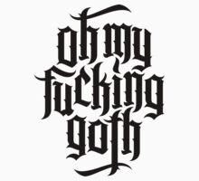 Oh my fucking goth / OMFG No.1 (black) by MysticIsland