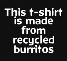 This t-shirt is made from recycled burritos Kids Clothes