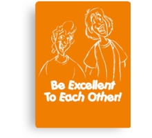 Bill and Ted - Group 02 - Be Excellent To Each Other - White Line Art Canvas Print