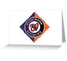 Go Washimore Natioles! Greeting Card