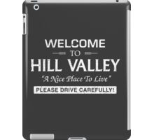 Welcome To Hill Valley (White) iPad Case/Skin