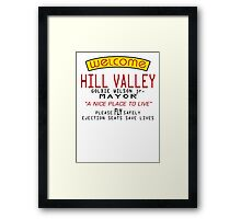 Welcome To Hill Valley (Future) Framed Print