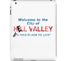 Welcome To HELL Valley iPad Case/Skin