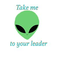 Take me to your leader alien  by michaelcera