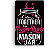 Like Moonshine in a Mason Jar Women/Men's T-shirt Canvas Print