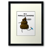 In a parallel universe 2 Framed Print