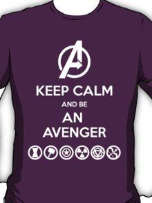 KEEP CALM... And Be An Avenger T-Shirt