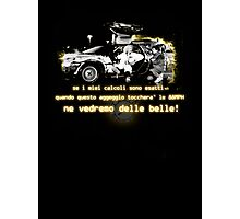 Back to the future ...with quote in italian Photographic Print
