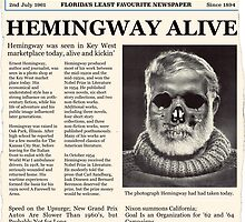 Hemingway Alive! by Ozan Sezgin