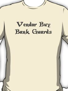 Vintage Online Gaming Vendor Buy Bank Guards T-Shirt