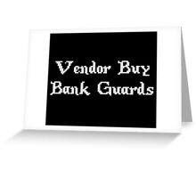 Vintage Online Gaming Vendor Buy Bank Guards Greeting Card