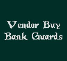 Vintage Online Gaming Vendor Buy Bank Guards by TheShirtYurt