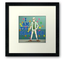 I am the Dean-ger!!! Framed Print