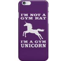 I'm Not A Gym Rat I'm A Gym Unicorn iPhone Case/Skin