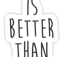 My Blog is Better Than Your Vlog Lux Series Quote Sticker