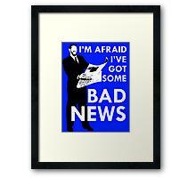 Bad News Barrett  Framed Print