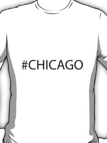 #Chicago Black T-Shirt