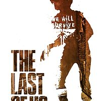 The Last Of Us: We Will Survive by TheNerdzShirts