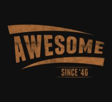 Awesome Since'46 by 4season