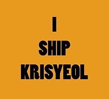 I ship KrisYeol by supalurve