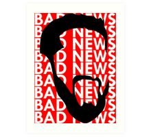 The Face of Bad News Art Print