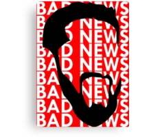 The Face of Bad News Canvas Print