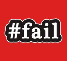 Fail - Hashtag - Black & White by graphix