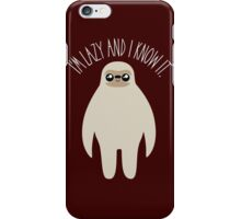 Lazy & I Know It iPhone Case/Skin
