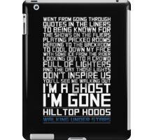 Hilltop Hoods - I'm A Ghost - White iPad Case/Skin