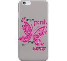 I Wear Pink For My Wife iPhone Case/Skin