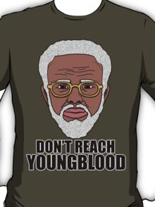"Uncle Drew ""Don't Reach Youngblood"" T-Shirt"