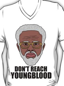 """Uncle Drew """"Don't Reach Youngblood"""" T-Shirt"""