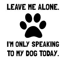 Alone Speaking Dog by TheBestStore
