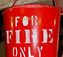 When There Is No Fire Extinguisher In Sight! by Kathleen Daley