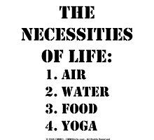 The Necessities Of Life: Yoga - Black Text by cmmei
