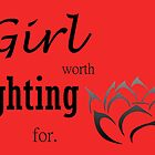 a girl worth fighting for by Rhiannon Coales
