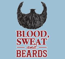 Blood, Sweat and Beards Kids Clothes